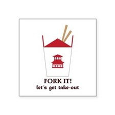 Fork It! Let's Got Take-Out Sticker