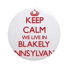 Keep calm we live in Blakely Penn Ornament (Round)