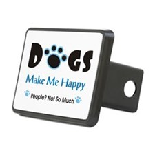 Dogs Make Me Happy 2 Hitch Cover
