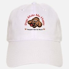 Dogs Make Me Happy 3 Baseball Baseball Baseball Cap