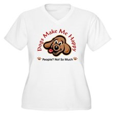 Dogs Make Me Happy 3 Plus Size T-Shirt