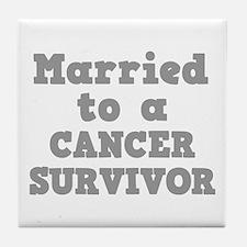 Married to a Cancer Survivor Tile Coaster