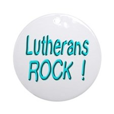 Lutherans Rock ! Ornament (Round)