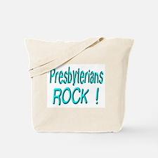 Presbyterians Rock ! Tote Bag