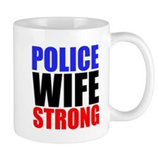 Police Wife Strong Mugs
