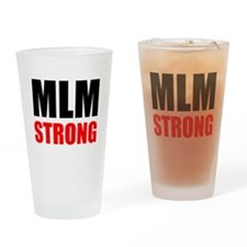 MLM Strong Drinking Glass