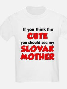 I'm Cute Slovak Mother T-Shirt