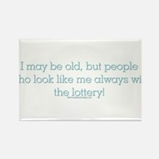 I may be old but people who l Rectangle Magnet