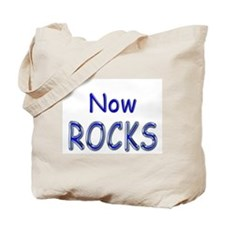 Now Rocks Tote Bag