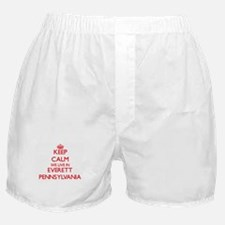 Keep calm we live in Everett Pennsylv Boxer Shorts