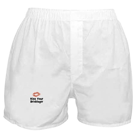 Kiss Your Bricklayer Boxer Shorts