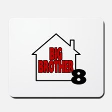 Big Brother 8 Mousepad