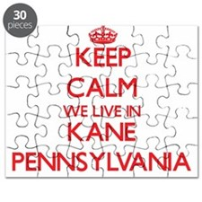 Keep calm we live in Kane Pennsylvania Puzzle