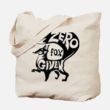Zero Fox Given Tote Bag