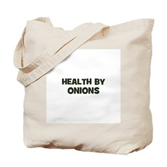 health by onions Tote Bag