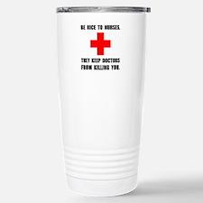 Be Nice To Nurses Travel Mug