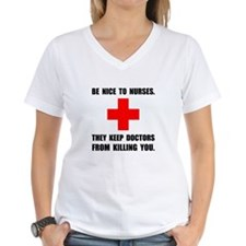 Be Nice To Nurses T-Shirt