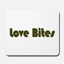 Love Bites Mousepad