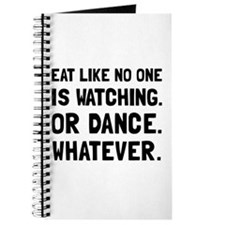 Eat Like No One Is Watching Journal