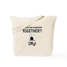 OMG Oxygen Magnesium Tote Bag