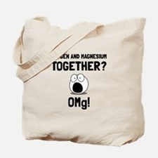 OMG Oxygen Magnesium Tote Bag