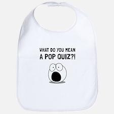 Pop Quiz Bib