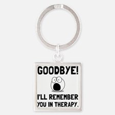 Remember You In Therapy Keychains