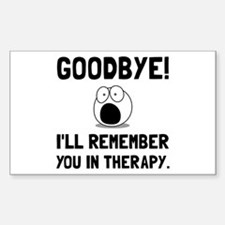 Remember You In Therapy Decal
