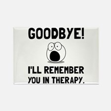 Remember You In Therapy Magnets