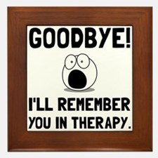 Remember You In Therapy Framed Tile