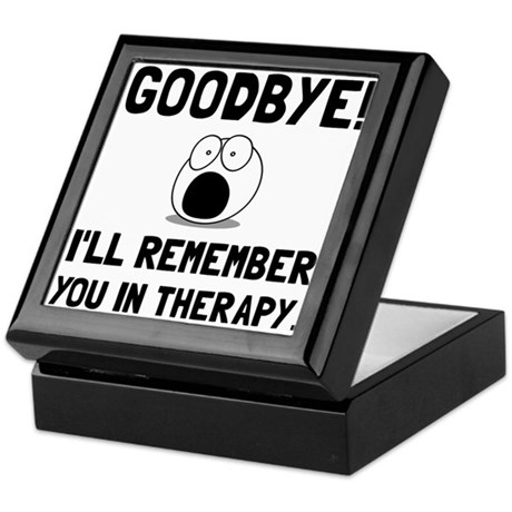 Remember You In Therapy Keepsake Box By Teesparty