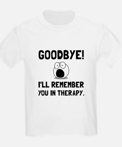 Remember You In Therapy T-Shirt
