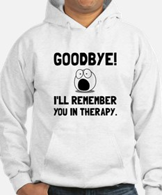 Remember You In Therapy Hoodie