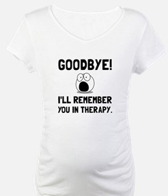 Remember You In Therapy Shirt