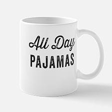 All Day Pajamas Mugs
