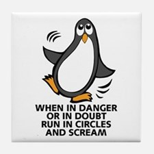 When in Danger or in Doubt Funny Peng Tile Coaster