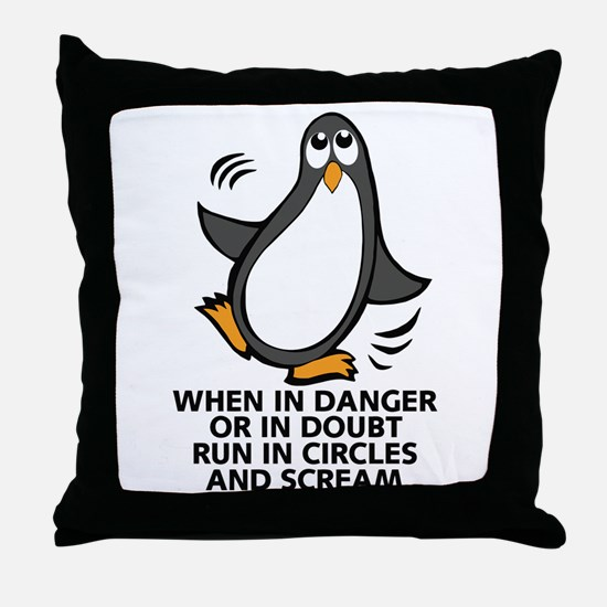 When in Danger or in Doubt Funny Peng Throw Pillow