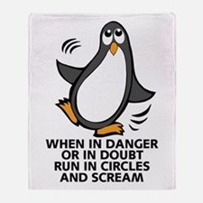When in Danger or in Doubt Funny Pen Throw Blanket
