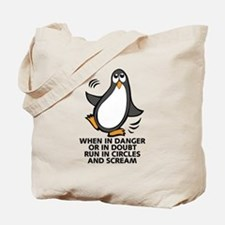 When in Danger or in Doubt Funny Penguin Tote Bag