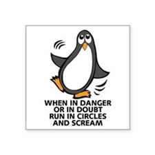 """When in Danger or in Doubt Square Sticker 3"""" x 3"""""""