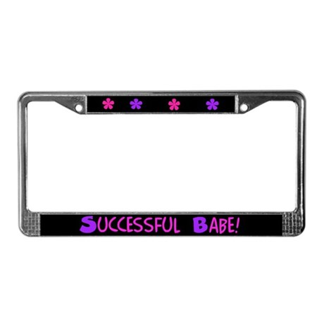 Successful Babe License Plate Frame