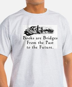 Books are Bridges T-Shirt