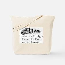 Books are Bridges Tote Bag