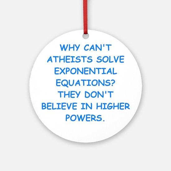 atheist math Ornament (Round)