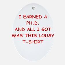 phd joke Ornament (Oval)