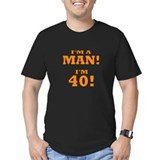Im 40 and a man Fitted T-shirts (Dark)
