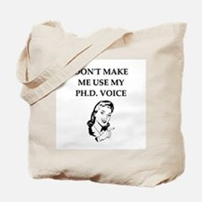 ph.d. joke Tote Bag