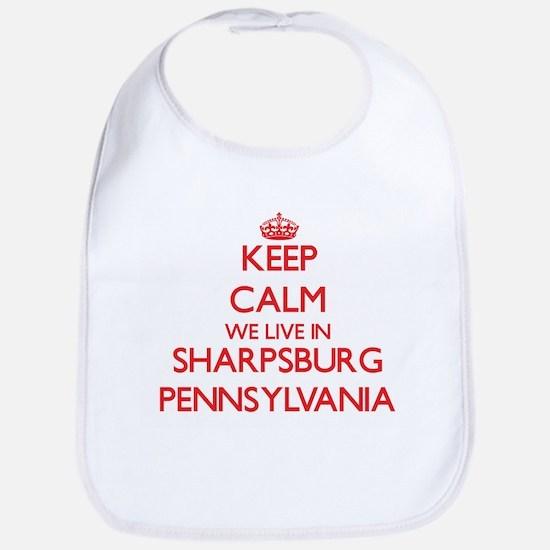 Keep calm we live in Sharpsburg Pennsylvania Bib