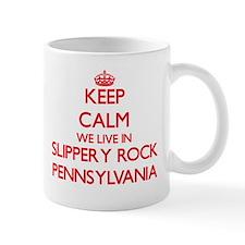 Keep calm we live in Slippery Rock Pennsylvan Mugs