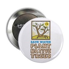 """Plant Native Trees 2.25"""" Button (10 pack)"""